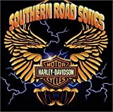Harley Davidson Southern Road Songs by Various Artists
