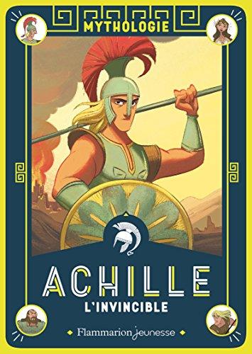 Achille l'invincible par Martine Laffon
