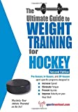 Ultimate Guide to Weight Training for Hockey: 2nd Edition