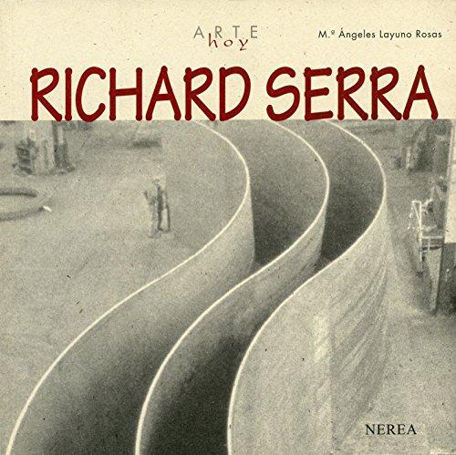 Richard Serra (Arte Hoy nº 12) por Mª Ángeles Layuno