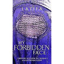 My Forbidden Face (English Edition)