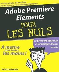 Adobe Premiere Elements pour les nuls