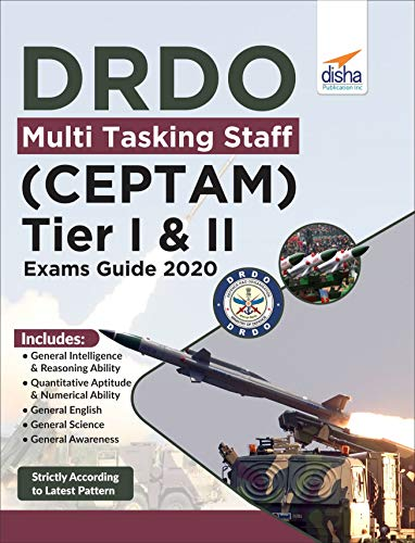 DRDO Multi Tasking Staff (CEPTAM) Tier I & II Exam Guide 2020