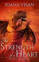 The Strength of a Heart (The Stolen Wings Book 2) (English Edition)