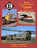 Erie Lackawanna Trackside with the McCarthys (Trackside series, 55)
