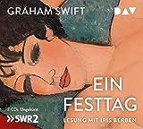 Ein Festtag: Ungekürzte Lesung mit Iris Berben (3 CDs)