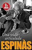 Una vida articulada (Catalan Edition)