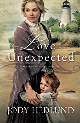 Love Unexpected (Beacons of Hope) by Jody Hedlund (2014-12-02)