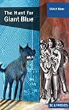 The Hunt for Giant Blue (Bo & Friends Book 2): Volume 2