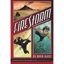 Firestorm: The Caretaker Trilogy: Book 1 by David Klass (2008-04-01)