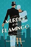 Murder at the Flamingo (Van Buren and Deluca Mysteries, Band 1)