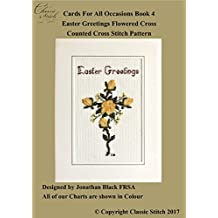 Easter Greetings Flowered Cross (Cards For All Occasions Book 4)