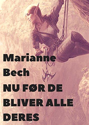 Nu før de bliver alle deres (Danish Edition) por Marianne  Bech