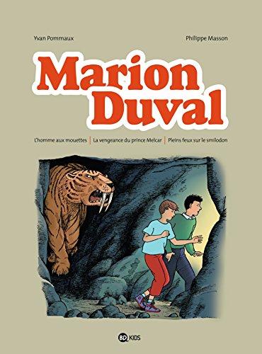 Marion Duval intégrale, Tome 03: L'homme aux mouettes - La vengeance du prince Melcar - Pleins feux sur le smilodon
