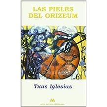 Pieles Del Orizeum,Las