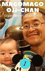 MagoMago Oji ~chan: Grandson et Grandpère