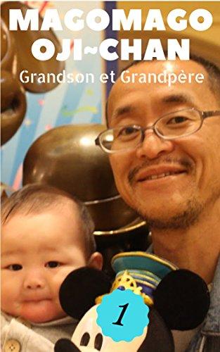 Couverture du livre MagoMago Oji ~chan: Grandson et Grandpère