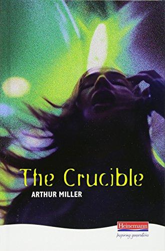 The Crucible (Heinemann Plays For 14-16+) por Arthur Miller