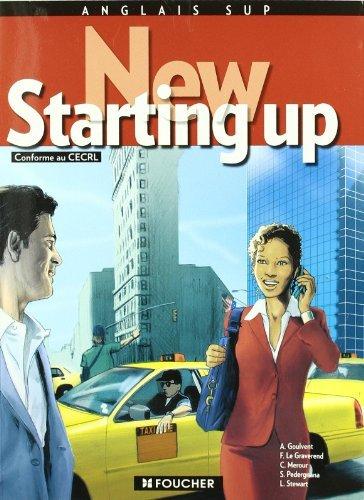 New Starting up : BTS tertiaires, IUT, écoles de commerce, formation continue de Annie Goulvent (14 mai 2008) Broché
