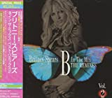 Songtexte von Britney Spears - B in the Mix: The Remixes Vol. 2