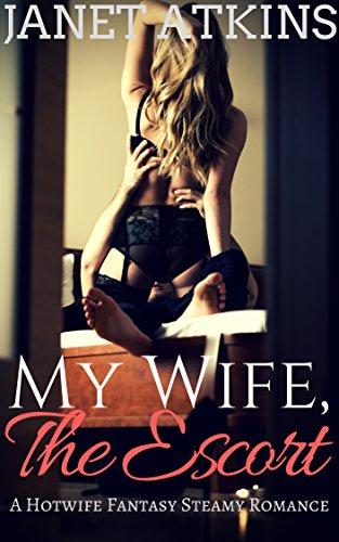 My hot wife fantasy