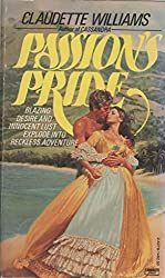 Passion's Pride by Claudette Williams (1980-04-12)
