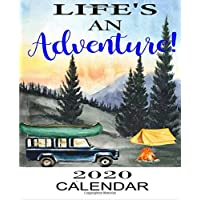 Life's An Adventure 2020 Calendar: Weekly Monthly Jan 1, 2020 to Dec 31, 2020 | Watercolor Camper Forest Landscapes Calendar 3