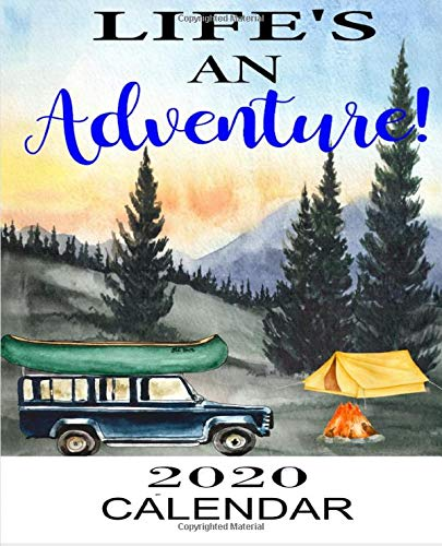 Life's An Adventure 2020 Calendar: Weekly Monthly Jan 1, 2020 to Dec 31, 2020 | Watercolor Camper Forest Landscapes… 1
