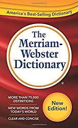 The Merriam-Webster Dictionary New Edition (c) 2016 by Merriam-Webster (2016-01-01)