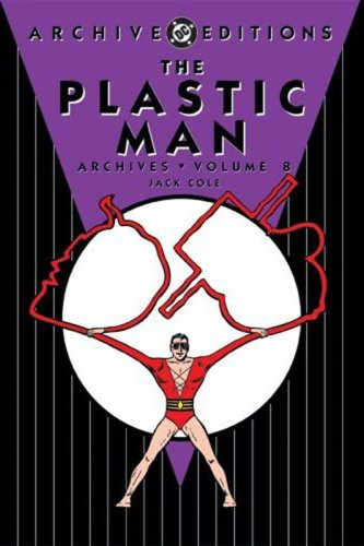 Plastic Man Archives HC Vol 08 (Archive Editions)