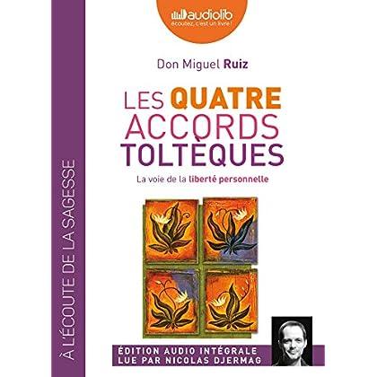 Les quatre accords toltèques: Livre audio 1 CD MP3