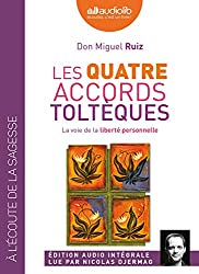 Les quatre accords toltèques: Livre audio 1 CD MP3