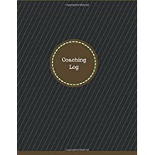 Coaching Log (Logbook, Journal - 126 pages, 8.5 x 11 inches): Coaching Logbook (Professional Cover, Large) (Manchester Designs/Record Books)