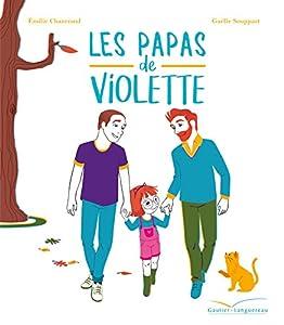 """Afficher """"Les grandes thématiques de l'enfance<br /> Les papas de Violette"""""""
