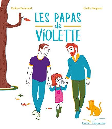 Les grandes thématiques de l'enfance : Les papas de Violette