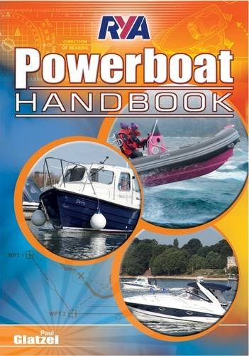 RYA Powerboat Handbook por PAUL GLATZEL