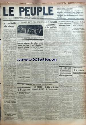 PEUPLE (LE) [No 1545] du 01/04/1925 - OPINIONS D'HIER PAR A. MILLERAND - LA CORDIALITE DU DOYEN PAR CIVIS - LE NOUVEAU PRESIDENT DU CONSEIL PRUSSIEN - UN NOUVEAU CABINET FINLANDAIS - LE DEPART DES SIX JOURS - LES RENTES DES TRAVAILLEURS - QUARANTE MINEURS CERNES PAR L'EAU DANS LES GALERIES - IL RESTE PEU D'ESPOIR DE LES SAUVER - PAUL-BONCOUR EN POLOGNE - LA FERMETURE DE LA FACULTE - LE CALME REVIENT AU QUARTIER EN VUE DE LA REPRISE DES COURS - LE PLEBISCITE ALLEMAND ET LES SOCIALISTES PAR M. HA
