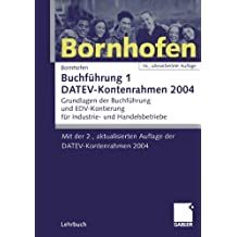 Buchführung 1, DATEV-Kontenrahmen 2003, Lehrbuch, EURO (Livre en allemand)