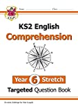 New KS2 English Targeted Question Book: Challenging Comprehension - Year 6 Stretch (with Answers) (CGP KS2 English)