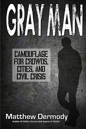 Gray Man: Camouflage for Crowds, Cities, and Civil Crisis (English Edition) Camouflage-fliege