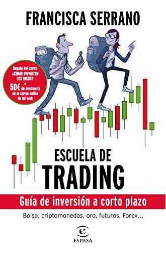 Escuela de trading: Guía de inversión a corto plazo