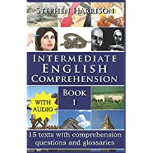 Intermediate English Comprehension - Book 1 (WITH AUDIO)