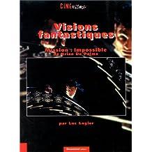 Visions fantastiques : Mission impossible de Brian de Palma