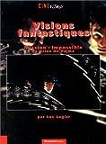 Visions fantastiques - Mission impossible de Brian de Palma