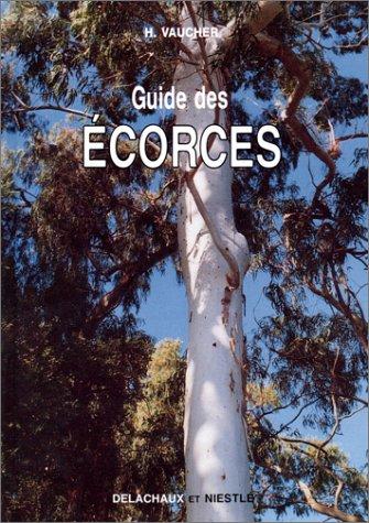 GUIDE DES ECORCES par H Vaucher