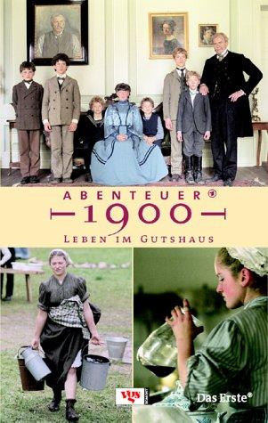 Buchcover Abenteuer 1900 - Leben im Gutshaus