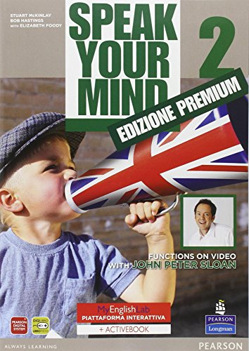 Speak your mind. My english laboratory. Student book-Workbook-Activity book. Per le Scuole superiori. Con espansione online: 2