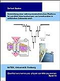 Entwicklung einer mikrosystemtechnischen Plattform für parallele Untersuchungen von Ionenkanälen in artifiziellen Zellmembranen (Oberflächenchemie und -physik von Mikrosystemen)