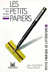 Petite fabrique de littérature Tome 3 : Les petits papiers-Ecrire des textes courts