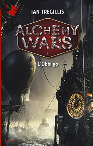 L'obbligo. Alchemy Wars: 1